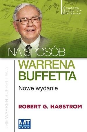 Na sposób Warrena Buffetta Hagstrom Robert G.
