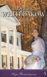 Mary Wakefield. Część 1. Saga Rodu Whiteoaków. Tom 5