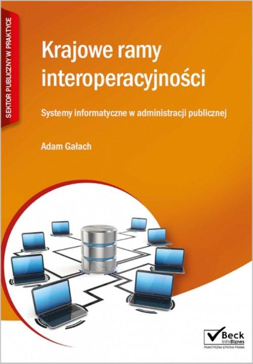 Krajowe ramy interoperacyjności Gałach Adam