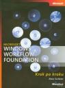 Microsoft Windows Workflow Foundation Krok po kroku + CD Scribner Kenn