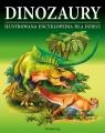 Dinozaury Ilustrowana encyklopedia dla dzieci