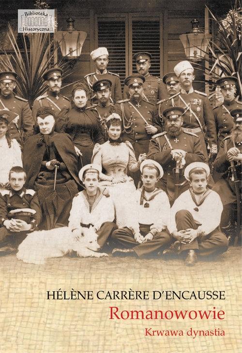 Romanowowie Krwawa dynastia Carrere d'Encausse Helene