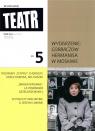 Teatr 5/2021 praca zbiorowa