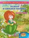 Magiczna Kolekcja Bajek T.20 Alicja w krainie..+CD praca zbiorowa