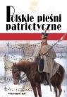 Polskie pieśni patriotyczne