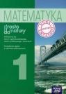 Prosto do matury 1 Matematyka Podręcznik Liceum ogólnokształcące, Antek Maciej, Belka Krzysztof, Grabowski Piotr