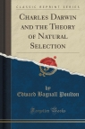 Charles Darwin and the Theory of Natural Selection (Classic Reprint)