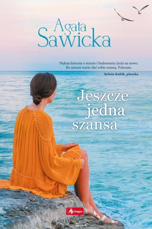 Jeszcze jedna szansa Sawicka Agata
