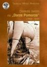 Dookoła świata na Darze Pomorza (1934 - 1935)