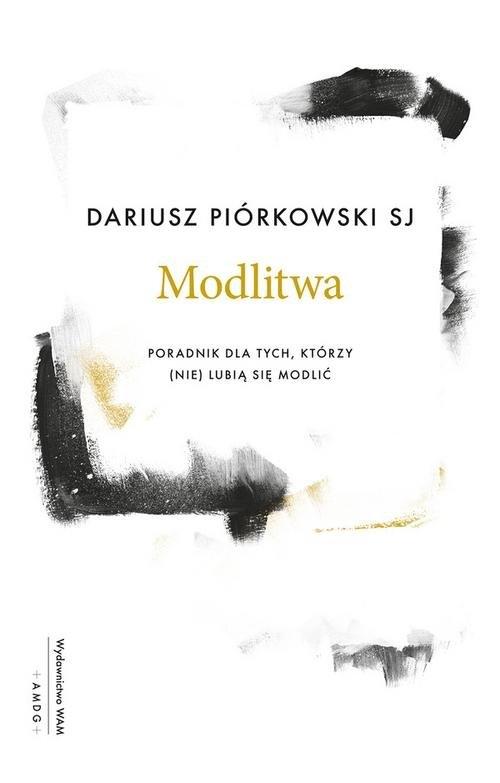 Modlitwa Piórkowski Dariusz