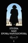 Studia nad epoką napoleońską Tom 1