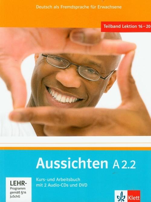 Aussichten A2.2 Kurs- und Arbeitsbuch mit CD und DVD Hosni Lourdes Ros-El, Swerlowa Olga, Klotzer Sylvia
