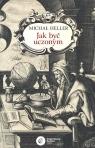 Jak być uczonym Heller Michał