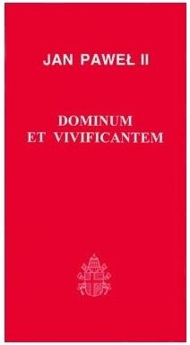 Dominium et Vivificantem Jan Paweł II
