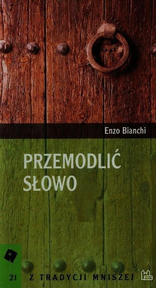 Przemodlić słowo Bianchi Enzo