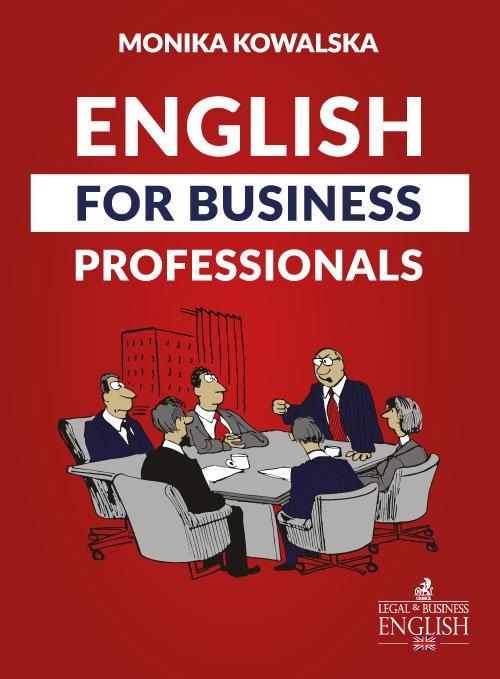English for Business Professionals Kowalska Monika