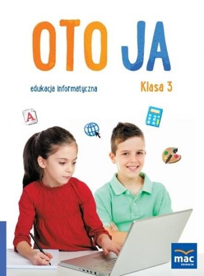 Oto Ja. Edukacja informatyczna SP 3 MAC Kazimierz Kosmaciński