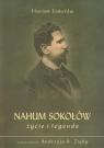 Nahum Sokołów Życie i legenda