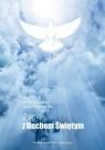 Życie z Duchem Świętym  (Audiobook)