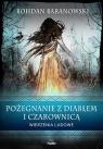 Pożegnanie z diabłem i czarownicą Wierzenia ludowe Baranowski Bohdan