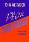Plan marketingowy. Praktyczny przewodnik John Westwood