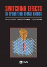 Switching effects in transition metal oxides Szot Krzysztof S., Krok Franciszek, Roleder Krystian