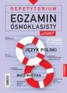 Repetytorium Egzamin ósmoklasisty: język polski Matematyka wersja rozszerzona