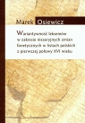 Wariatywność leksemów w zakresie nieseryjnych zmian fonetycznych w listach Osiewicz Marek