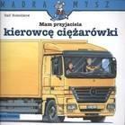 Mam przyjaciela kierowcę ciężarówki Butschkow Ralf