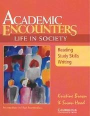 Academic Encounters Life in Society SB Reading Kristine Brown, Susan Hood