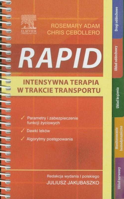 RAPID Intensywna terapia w trakcie transportu Adam Rosemary, Cebollero Chris