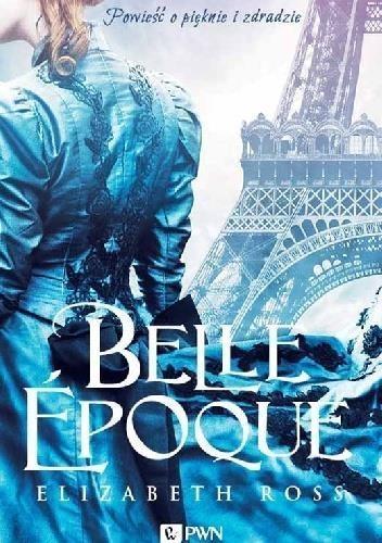 Belle epoque Ross Elizabeth