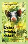 Dobra świnka, dobraNiezwykłe życie Christophera Hogwooda Montgomery Sy