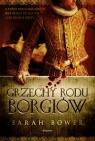 Grzechy rodu Borgiów Bower Sarah