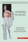Filozofia polskiego romantyzmu Tom 2