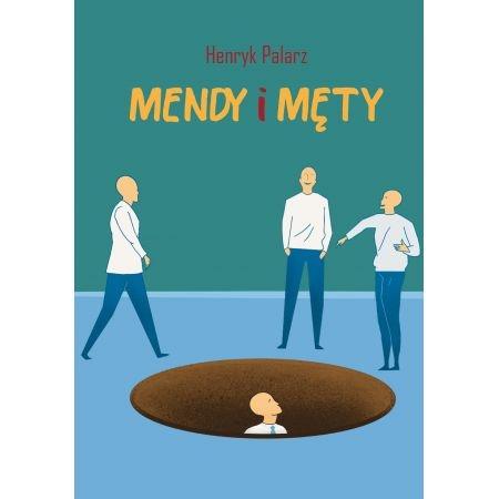 Mendy i męty Palarz Henryk