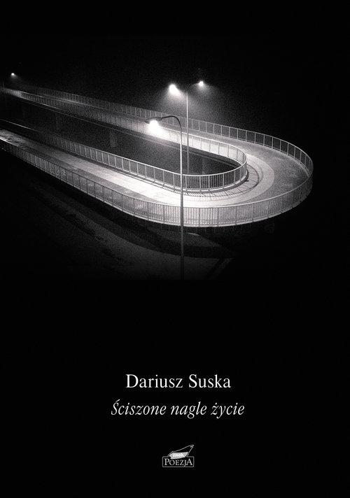 Ściszone nagle życie Suska Dariusz