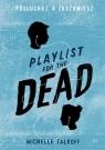Playlist for the Dead Posłuchaj, a zrozumiesz Falkoff Michelle