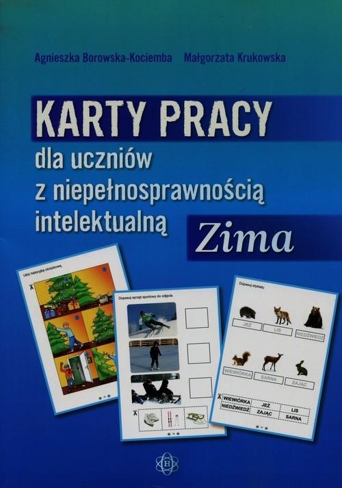 Karty pracy dla uczniów z niepełnosprawnością intelektualną Zima Borowska-Kociemba Agnieszka, Krukowska Małgorzata