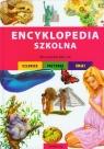 Encyklopedia szkolna dla uczniów klas 1-4 Człowiek Przyroda Świat