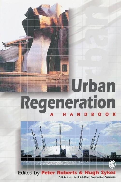 Urban Regeneration Roberts Peter