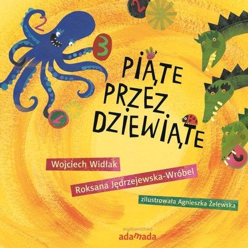 Piąte przez dziewiąte Wojciech Widłak, Roksana Jedrzejewska-Wróbel
