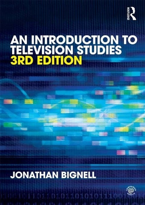 An Introduction to Television Studies Bignell Jonathan
