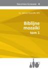 Biblijne Mozaiki tom 1 Kręcidło MS ks. Janusz