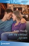 Jak się cieszyć życiem Hardy Kate
