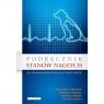 Podręcznik stanów nagłych oraz intensywnej opieki medycznej u małych Macintire Douglass K., Drobatz Kenneth J., Haskins Steven C.