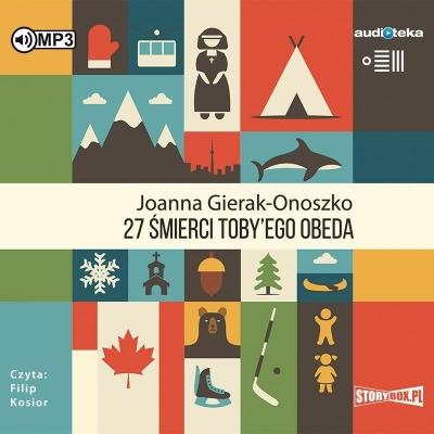 27 śmierci Toby'ego Obeda (Audiobook) Joanna Gierak-Onoszko