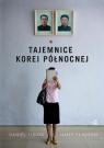 Tajemnice Korei Północnej