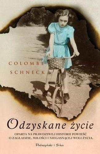 Odzyskane życie Schneck Colombe