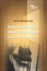 Etyka interpretacji tekstu literackiego